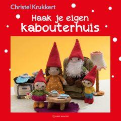 Haak je eigen kabouterhuis (crochet book)- Christel Krukkert